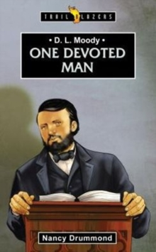 D.L. Moody : One Devoted Man, Paperback / softback Book