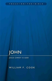 John : Jesus Christ Is God, Paperback Book