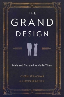 The Grand Design : Male and Female He Made Them, Paperback / softback Book