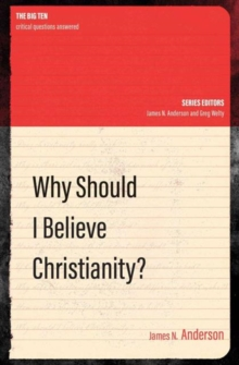 Why Should I Believe Christianity?, Paperback / softback Book