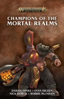 Champions of the Mortal Realms, Paperback / softback Book