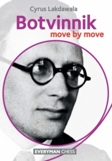 Botvinnik: Move by Move, Paperback Book