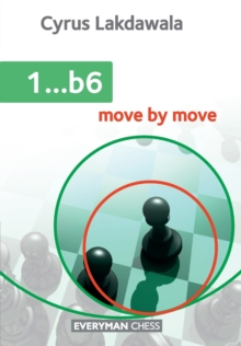 1...b6 : Move by Move, Paperback Book