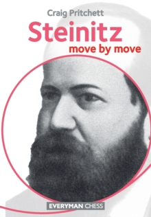 Steinitz : Move by Move, Paperback / softback Book