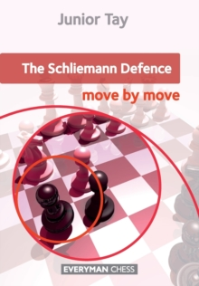 The Schliemann Defence: Move by Move, Paperback / softback Book