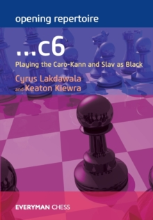 Opening Repertoire: ...C6 : Playing the Caro-Kann and Slav as Black, Paperback / softback Book