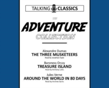 The Adventure Collection : The Three Musketeers / Treasure Island / Around the World in 80 Days, CD-Audio Book