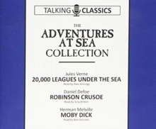 The Adventures at Sea Collection : 20,000 Leagues Under the Sea / Robinson Crusoe / Moby Dick, CD-Audio Book
