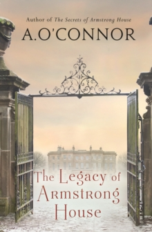 The Legacy of Armstrong House, Paperback Book