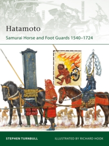 Hatamoto : Samurai Horse and Foot Guards 1540 1724, EPUB eBook