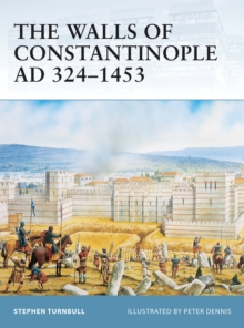 The Walls of Constantinople AD 324 1453, PDF eBook