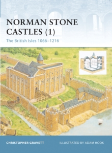Norman Stone Castles (1) : The British Isles 1066 1216, PDF eBook