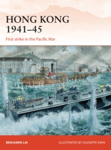 Hong Kong 1941 45 : First strike in the Pacific War, PDF eBook