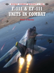 F-111 & EF-111 Units in Combat, Paperback Book