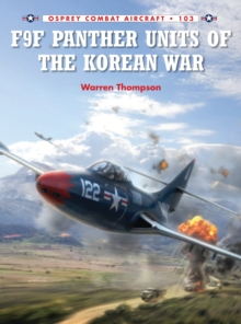 F9F Panther Units of the Korean War, Paperback Book