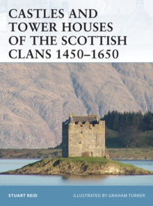 Castles and Tower Houses of the Scottish Clans 1450 1650, EPUB eBook