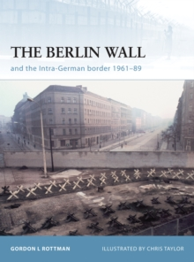 The Berlin Wall and the Intra-German Border 1961-89, EPUB eBook