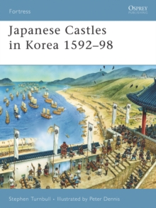 Japanese Castles in Korea 1592 98, EPUB eBook