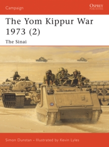 The Yom Kippur War 1973 (2) : The Sinai, EPUB eBook