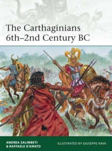 The Carthaginians 6th-2nd Century BC, Paperback Book