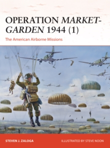 Operation Market-Garden 1944 (1) : The American Airborne Missions, EPUB eBook