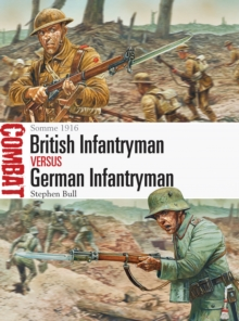 British Infantryman vs German Infantryman : Somme 1916, Paperback Book