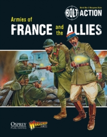 Bolt Action: Armies of France and the Allies, PDF eBook