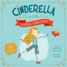 Cinderella and the Incredible Techno-Slippers, Paperback Book