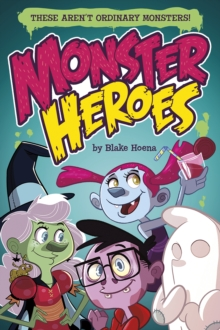 Monster Heroes, Paperback / softback Book