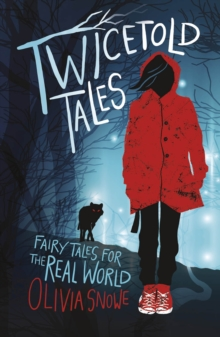 Twicetold Tales : Fairy Tales for the Real World, Paperback Book