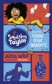 Squishy Taylor and the Vase that Wasn't, Paperback Book