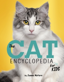 The Cat Encyclopedia for Kids, Paperback Book