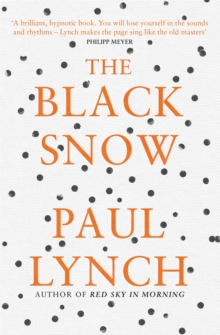The Black Snow, Paperback Book