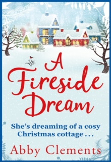 A Fireside Dream : A Sparkling Christmas Read For Cold Winter Nights, EPUB eBook
