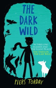 The Dark Wild : Book 2, EPUB eBook