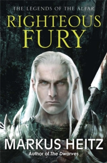 Righteous Fury : The Legends of the Alfar Book I, Paperback / softback Book
