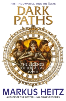 Dark Paths : The Legends of the Alfar Book III, Paperback Book