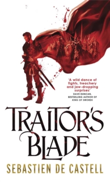 Traitor's Blade : The Greatcoats Book 1, Paperback Book