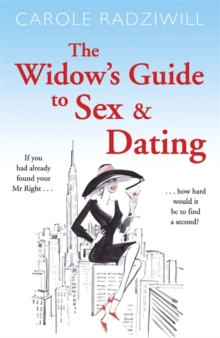 The Widow's Guide to Sex and Dating, Paperback Book