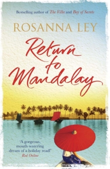 Return to Mandalay : Lose yourself in this stunning and immersive summer read, Paperback Book