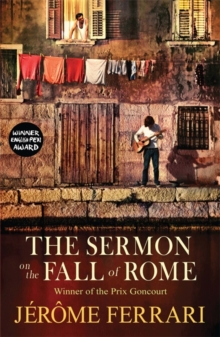 The Sermon on the Fall of Rome, Paperback / softback Book