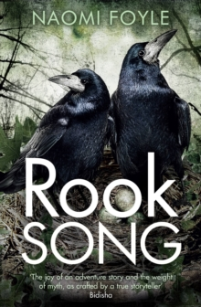 Rook Song : The Gaia Chronicles Book 2, Paperback / softback Book