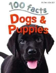100 Facts - Dogs & Puppies, Paperback / softback Book