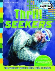 Thrill Seekers - Discovery Edition, Paperback Book