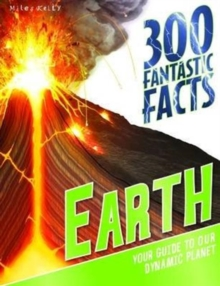 300 Fantastic Facts Earth, Paperback Book