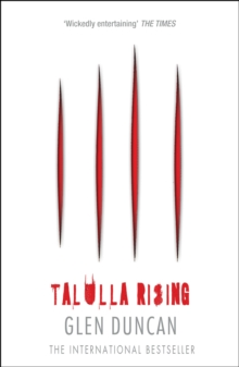 Talulla Rising (the Last Werewolf 2), Paperback Book