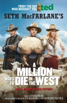 A Million Ways to Die in the West, Paperback / softback Book