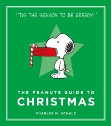 The Peanuts Guide to Christmas : Peanuts Guide to Life, EPUB eBook