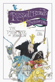Russell Brand's Trickster Tales: the Pied Piper of Hamelin, Hardback Book