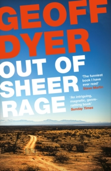 Out of Sheer Rage : In the Shadow of D. H. Lawrence, Paperback / softback Book